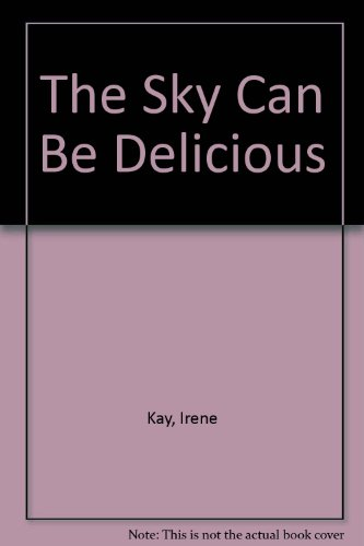 9780533132263: The Sky Can Be Delicious