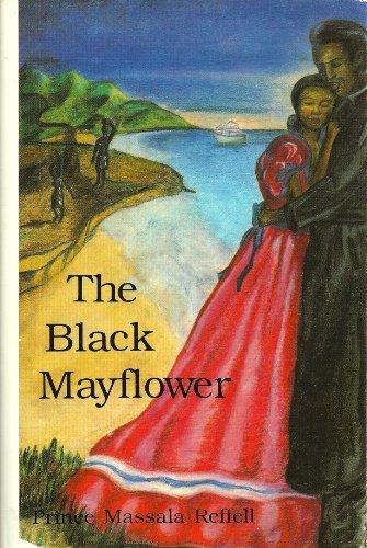 The Black Mayflower: Reffell, Prince Massala