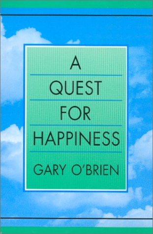 A Quest for Happiness: Gary O'Brien