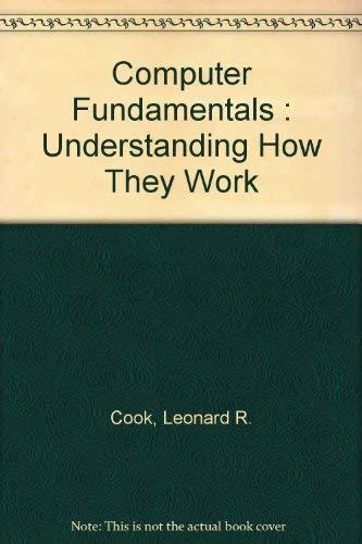 9780533133222: Computer Fundamentals : Understanding How They Work
