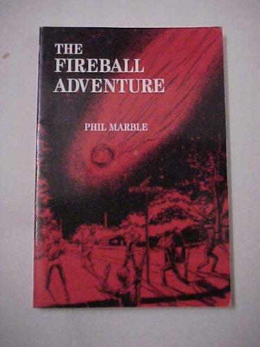 Fireball Adventure, The: Marble, Phil