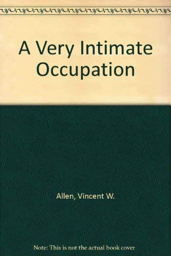 9780533135288: A Very Intimate Occupation