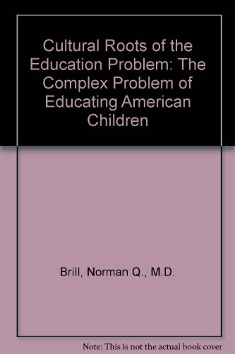 9780533135448: Cultural Roots of the Education Problem