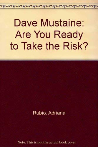 9780533136421: Dave Mustaine: Are You Ready to Take the Risk?