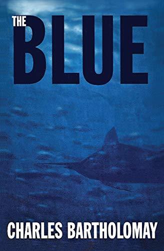 The Blue: Bartholomay, Charles