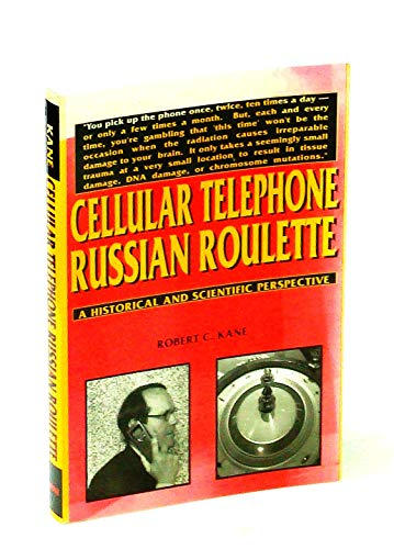 9780533136735: Cellular Telephone Russian Roulette