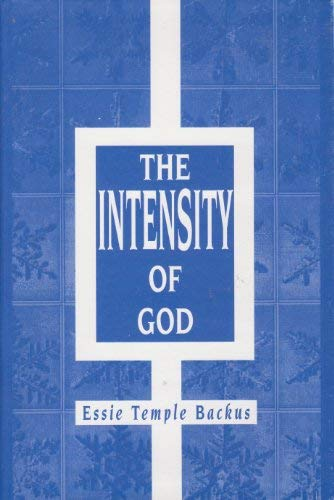 9780533136919: The Intensity of God