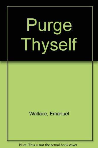 9780533137183: Purge Thyself