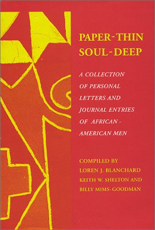 9780533139378: Paper-Thin/Soul-Deep: A Collection of Personal Letters and Journal Entries of African-American Men
