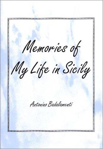 Memories of My Life in Sicily (SIGNED): Badalamenti, Antonino