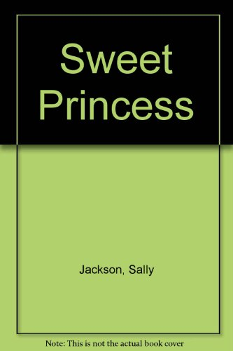 Sweet Princess (9780533140701) by Jackson, Sally