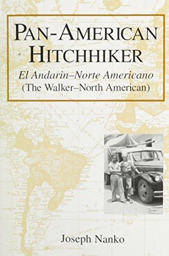 9780533144020: Pan-American Hitchhiker: El Andarin-Norte Americano = the Walker-North American