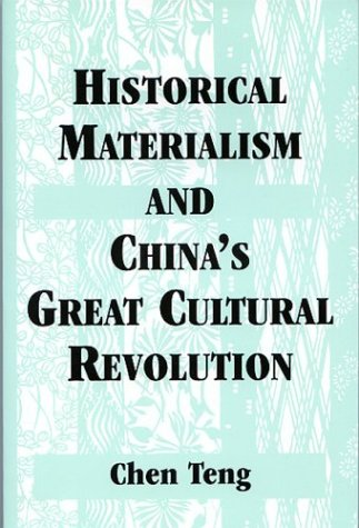 9780533144365: Historical Materialism and China's Great Cultural Revolution
