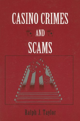 Casino Crimes and Scams: Taylor, Ralph J.