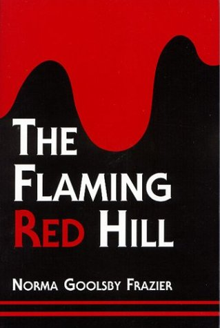 9780533145836: The Flaming Red Hill