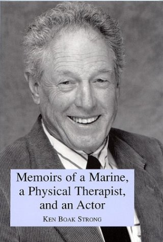 9780533145942: Memoirs of a Marine, a Physical Therapist, and an Actor