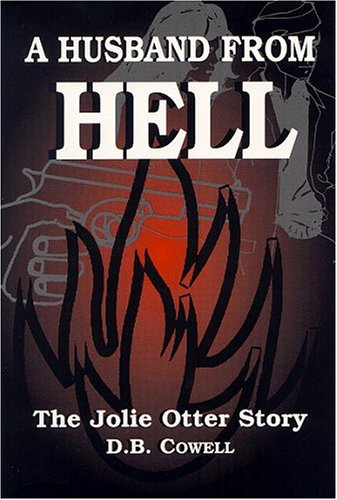 9780533147205: A Husband From Hell: The Jolie Otter Story