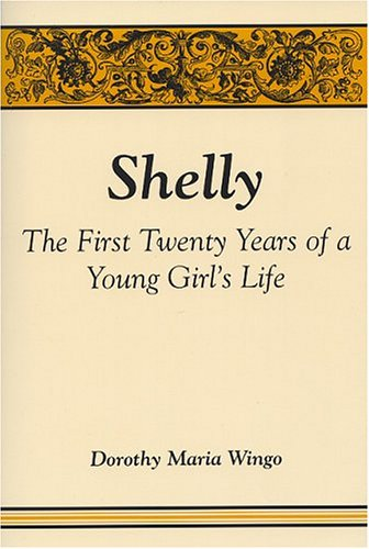 9780533148462: Shelly: The First Twenty Years of a Young Girl's Life
