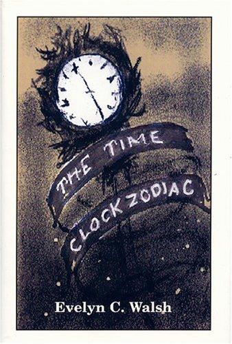 9780533148530: The Time Clock Zodiac