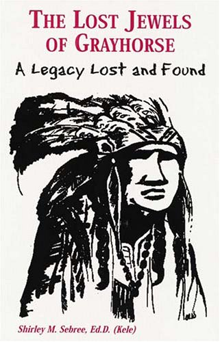 9780533150953: The Lost Jewels of Grayhorse: A Legacy Lost And Found