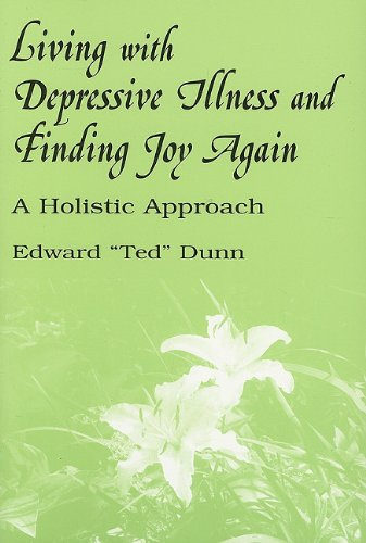 9780533151134: Living with Depressive Illness and Finding Joy Again: A Holistic Approach