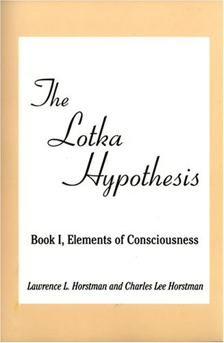 The Lotka Hypotheses: Horstman, Lawrence L.