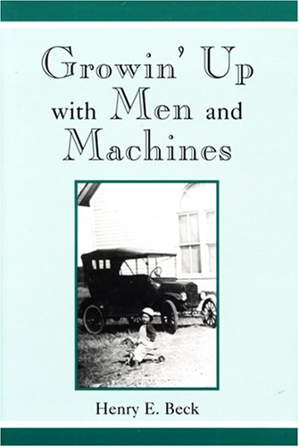 9780533151639: Growin' Up With Men And Machines
