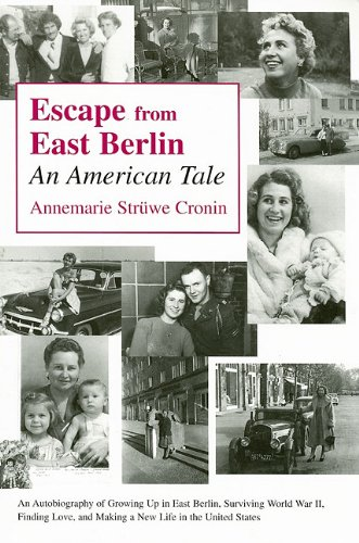 9780533151998: Escape from East Berlin: An American Tale