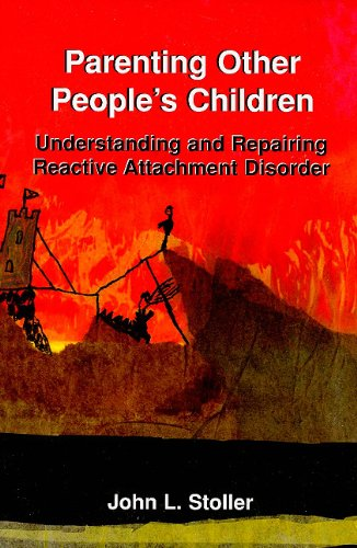 9780533153220: Parenting Other People's Children: Understanding and Repairing Reactive Attachment Disorder