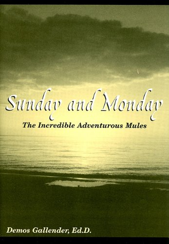 Sunday and Monday: The Incredible Adventurous Mules: Gallender, Demos