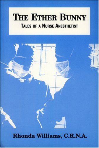 9780533154494: The Ether Bunny: Tales of a Nurse Anesthetist