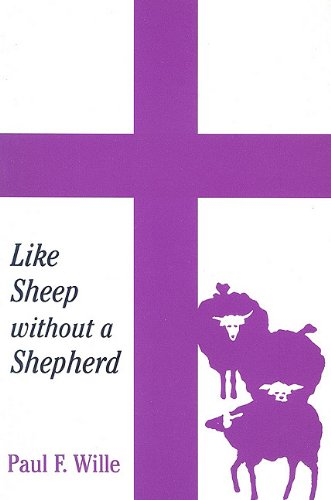 9780533154661: Like Sheep Without a Shepherd