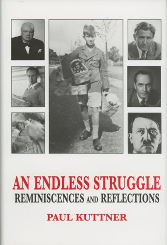 9780533154982: An Endless Struggle: Reminiscences and Reflections