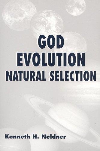 9780533155569: God, Evolution, Natural Selection