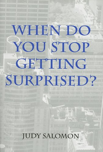 When Do You Stop Getting Surprised?: Salomon, Judy