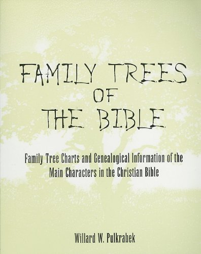 9780533156078: Family Trees of the Bible: Family Tree Charts and Genealogical Information of the Main Characters in the Christian Bible