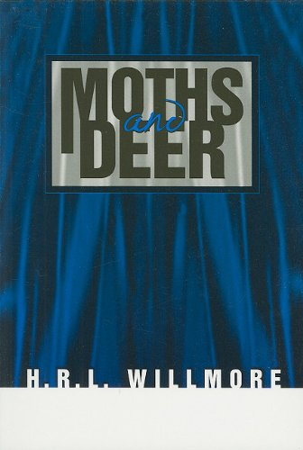 Moths and Deer: Willmore, H. R. L.