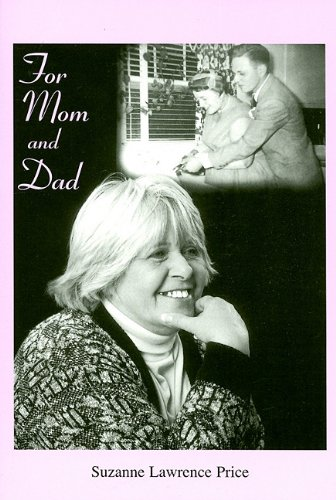 For Mom and Dad: Lawrence Price, Suzanne