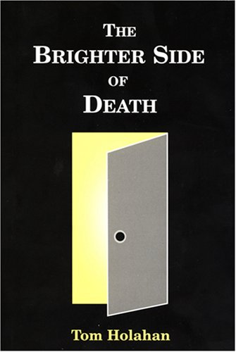 The Brighter Side of Death