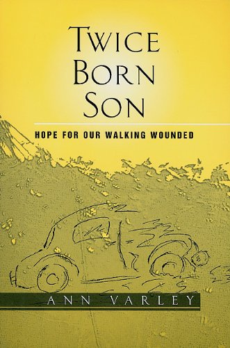9780533159796: Twice Born Son: Hope for Our Walking Wounded