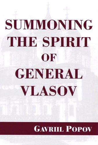 Summoning the Spirit of General Vlasov: Gavriil Popov