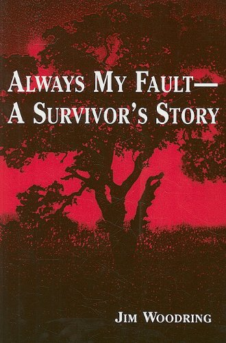 9780533160167: Always My Fault -- A Survivor's Story