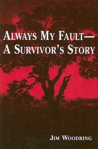9780533160167: Always My Fault -- A Survivor's Story