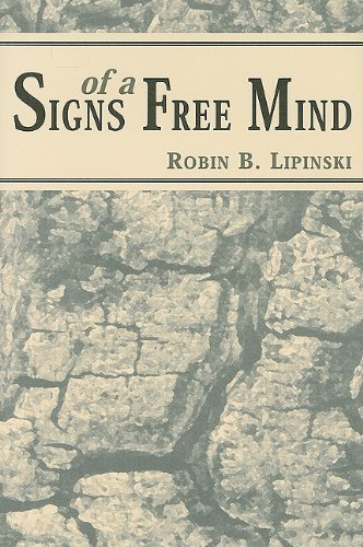 9780533160587: Signs of a Free Mind