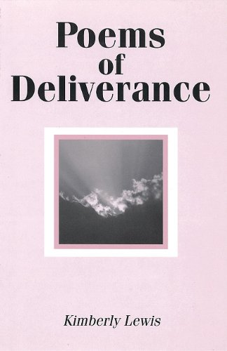 Poems of Deliverance: Lewis, Kimberly