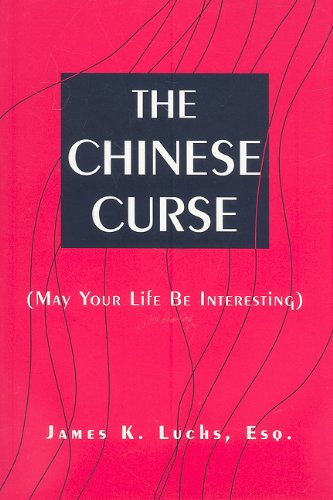 9780533161263: The Chinese Curse: (May Your Life Be Interesting)