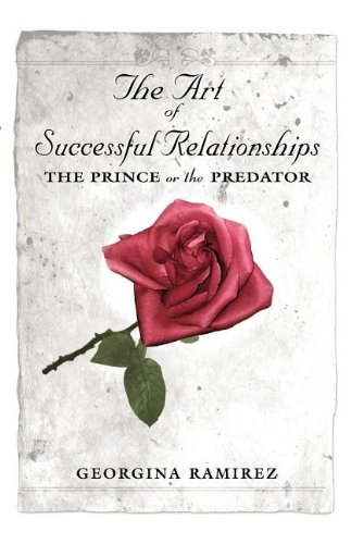 9780533161713: The Art of Successful Relationships