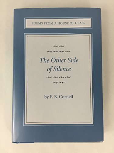 9780533161973: The Other Side of Silence (Poems from a House of Glass)