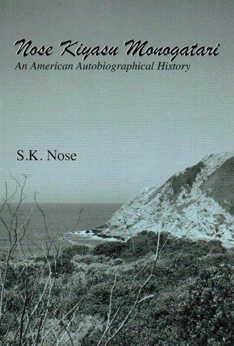 9780533162369: Nose Kiyasu Monotagari: An American Autobiographical History