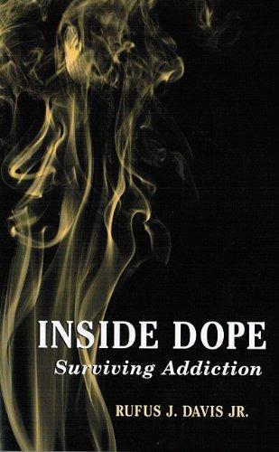 9780533163137: Inside Dope: Surviving Addiction